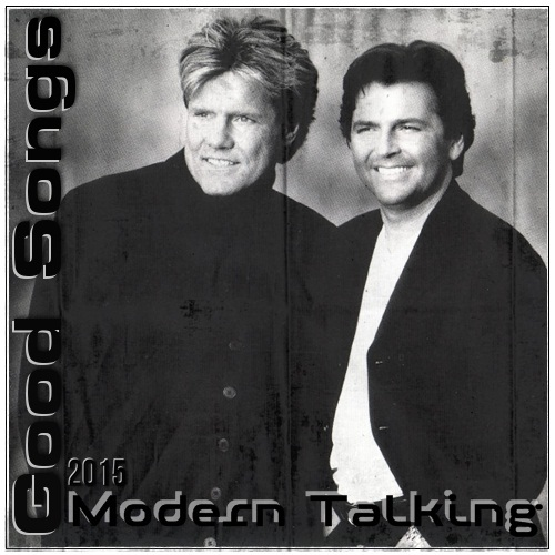 Modern Talking - Good Songs (2015)